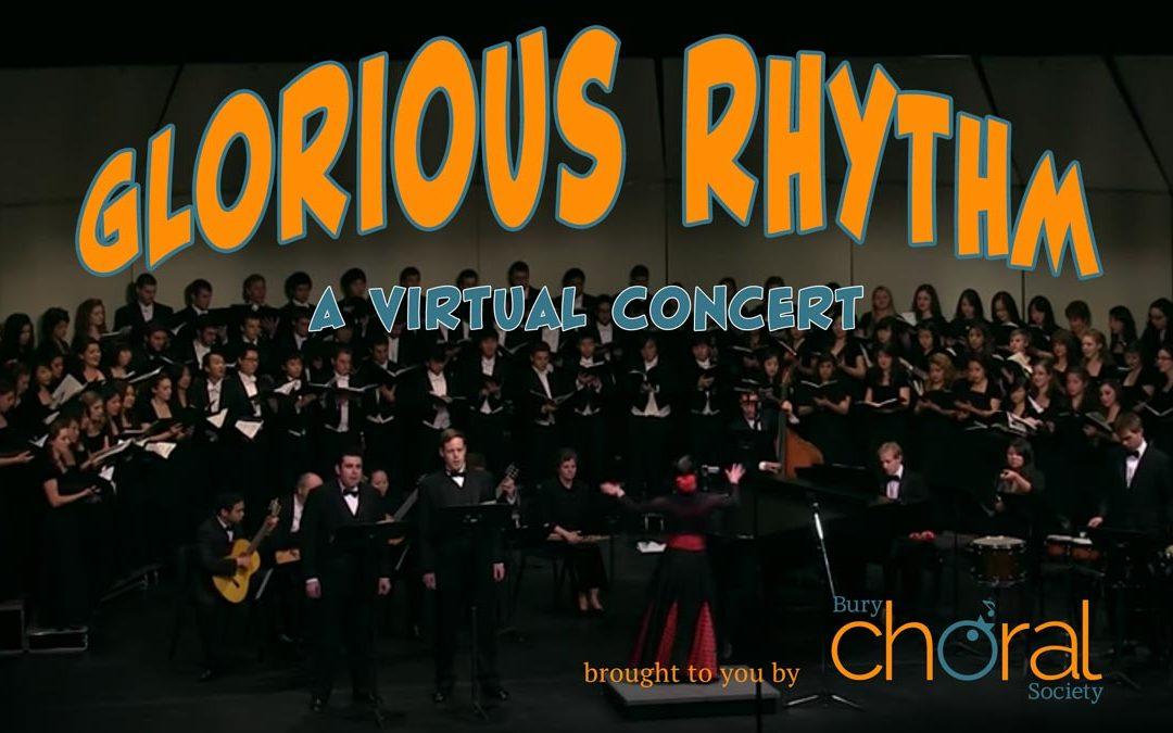 Glorious Rhythm – A Virtual Concert